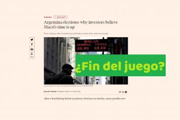 """Según el Financial Times, los inversores sostienen que a Mauricio Macri se le acabó el tiempo. """"Game over"""""""
