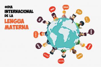 Hoy se celebra el Día Internacional de la Lengua Materna